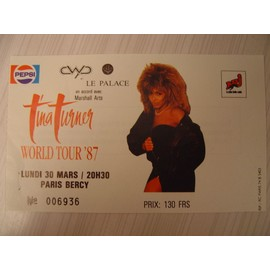 Place Concert Tina Turner - Paris Bercy - 30 Mars 1987