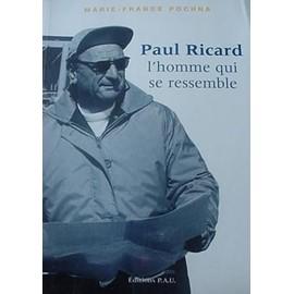 Paul Ricard, l'homme qui se ressemble