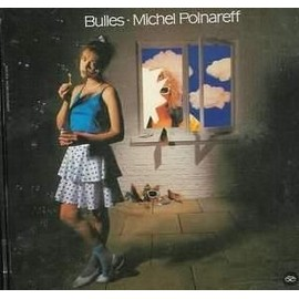 Bulles - Michel Polnareff