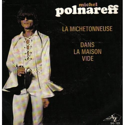 dans la maison vide la michetonneuse de michel polnareff en vinyle 45 tours pas cher ou d occasion
