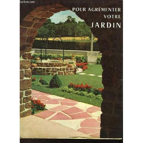 Pour agrementer votre jardin de l rodighiero neuf occasion for Agrementer son jardin