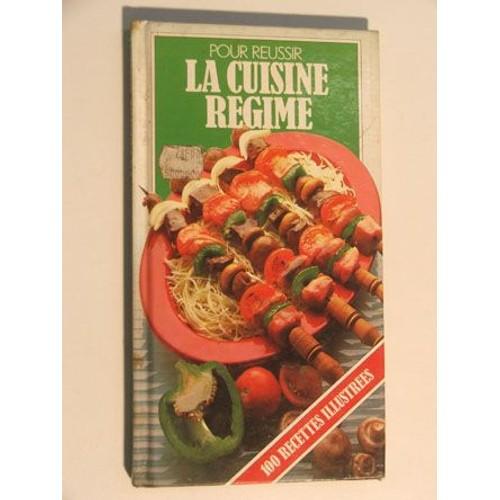 Pour r ussir la cuisine r gime de christine colinet for La cuisine de christine