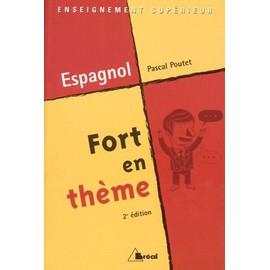 Fort En Th�me Espagnol - 2�me �dition de Pascal Poutet