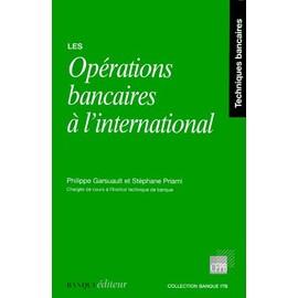 Les Op�rations Bancaires � L'international de Philippe Garsuault