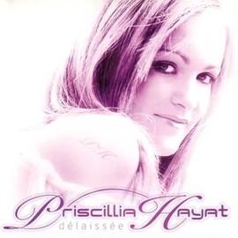<b>Priscillia Hayat</b> - Délaissée - Single Promo - Priscillia-Hayat-Delaissee-Single-Promo-Cassettes-Mini-disques-Laser-disques-169740330_ML