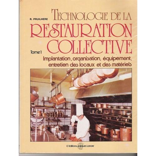 Technologie restauration collective tome 1 de pruilhere for Emploi responsable de restauration collective