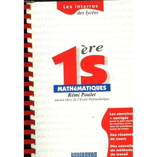 Mathématiques, 1ère S - Les Exercices + Corrigés de jean-renaud pycke