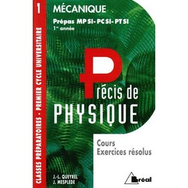 Mecanique - Cours, Exercices R�solus, Mpsi, Pcsi, Ptsi, 3�me �dition de J-L Queyrel