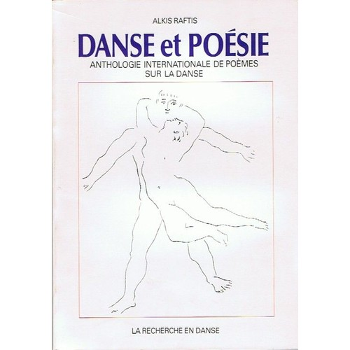 danse et po 233 sie anthologie internationale de po 232 mes sur la danse de raftis alkis