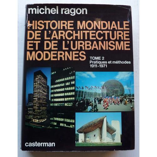 histoire mondiale de l 39 architecture et de l 39 urbanisme modernes tome 2 pratiques et methodes. Black Bedroom Furniture Sets. Home Design Ideas