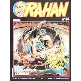 Rahan N�36 Le Tragique Combat de L�CUREUX