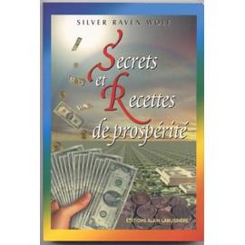 Secrets Et Recettes De Prosp�rit� de Raven Wolf Silver