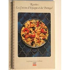Recettes : La Cuisine D'espagne Et Du Portugal de collectif