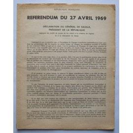 Rfrendum Du 27 Avril 1969 N 0 Dclaration Gnral De Gaulle Prsident La Rpublique
