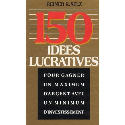 150 id es lucratives de selz reiner k livre neuf occasion for Idees lucratives