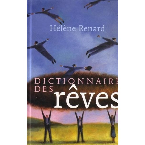 dictionnaire des r ves de helene renard livre neuf occasion. Black Bedroom Furniture Sets. Home Design Ideas