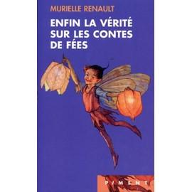 http://pmcdn.priceminister.com/photo/Renault-Murielle-Enfin-La-Verite-Sur-Les-Contes-De-Fees-Livre-763228808_ML.jpg