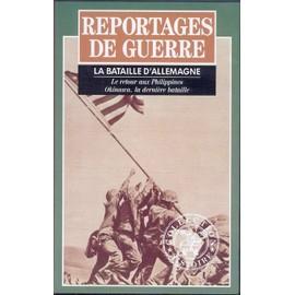 Reportages De Guerre N�6 - La Bataille D'allemagne de Collectif