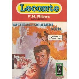 Recueil Lecomte - Bacteriologiquement Votre de Ribes, F.H