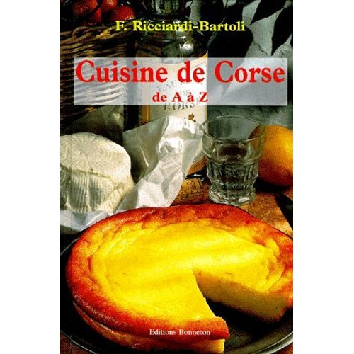 Cuisine de corse de a z de f licienne ricciardi bartoli for La cuisine de a a z