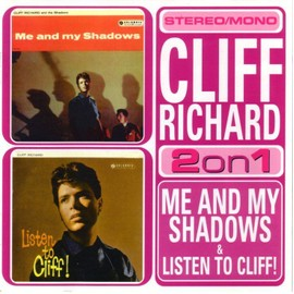 Me And My Shadows - Listen To Cliff (2 Albums) - Richard Cliff