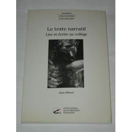 Le Texte Narratif - Lire Et �crire Au Coll�ge de Alain Riffaud