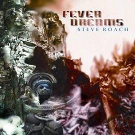 Musique New Age Roach-Steve-Fever-Dreams-CD-Album-906938183_ML