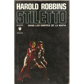 Stiletto, Dans Les Griffes De La Mafia de harold robbins