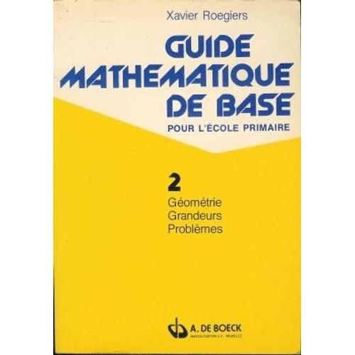 guide math matique de base pour l 39 cole primaire 2. Black Bedroom Furniture Sets. Home Design Ideas