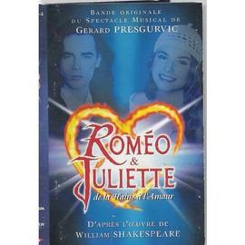 Romeo Et Juliette, De La Haine � L'amour, Bo Du Spectacle Musicale De Presgurvic G�rard - Cassette Audio