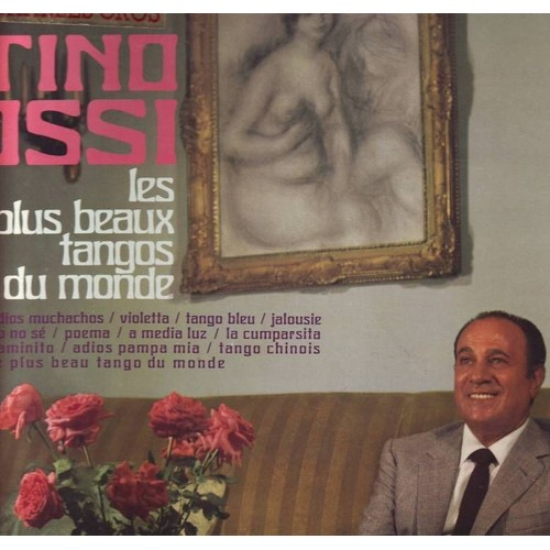 Les Plus Beaux Tangos Du Monde - Tino Rossi