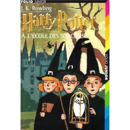 Harry potter tome 1 harry potter l 39 cole des sorciers de j k rowling format poche - Harry potter livre pdf gratuit ...