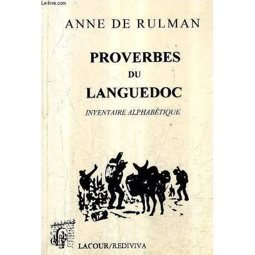 86341408f33 Rulman-Anne-Inventaire-Alphabetique-Des-Proverbes-Du-Languedoc-1626-Livre -1031804101 L.jpg