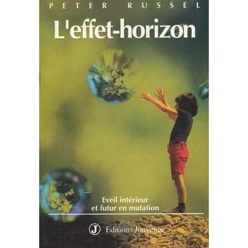 """Résultat de recherche d'images pour """"l'effet horizon livre peter russell"""""""