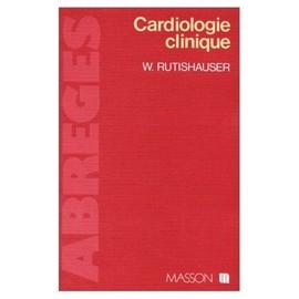 Cardiologie Clinique de Wilhelm Rutishauser