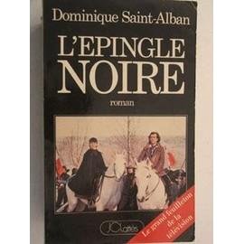 L Epingle Noire de saint alban dominique