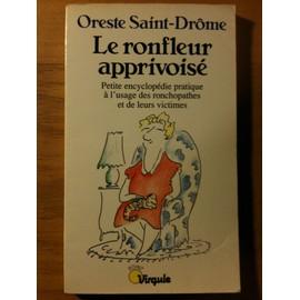 http://pmcdn.priceminister.com/photo/Saint-Drome-Oreste-Le-Ronfleur-Apprivoise-Livre-901272820_ML.jpg
