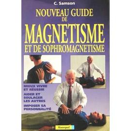 Guide Pratique De Magn�tisme Et De Sophromagn�tisme de charly samson