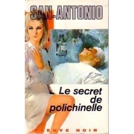Le Secret De Polichinelle. de SAN-ANTONIO DARD Fr�d�ric