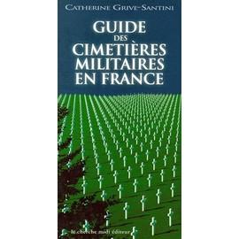 http://pmcdn.priceminister.com/photo/Santini-C-Guide-Des-Cimetieres-Militaires-En-France-Livre-894179606_ML.jpg