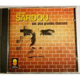 Ses Plus Grandes Chansons Vol. 1 - Michel Sardou