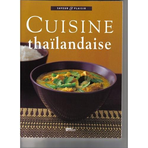 Cuisine thailandaise de saveur plaisir format beau livre for Cuisine thailandaise