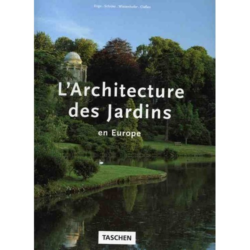 L 39 architecture des jardins en europe 1450 1800 du for Architecture de jardin