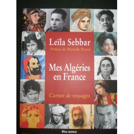 https://pmcdn.priceminister.com/photo/Sebbar-Leila-Mes-Algeries-En-France-Carnet-De-Voyages-Livre-884700083_ML.jpg