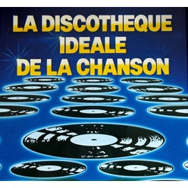 La Discotheque Id�ale De La Chanson - Selection Du Reader Digest