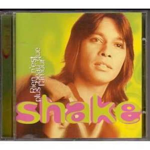 Shake - Rien N'Est Plus Beau Que L'Amour