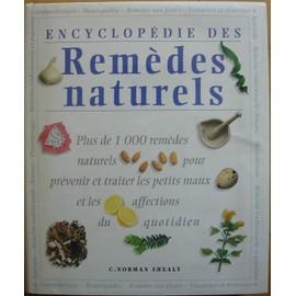 Encyclop�die Des Rem�des Naturels de SHEALY, Norman