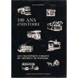 100 ans de transports urbains dans le district de poitiers for Dans 100 ans