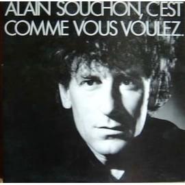 C'est Comme Vous Voulez - Alain Souchon
