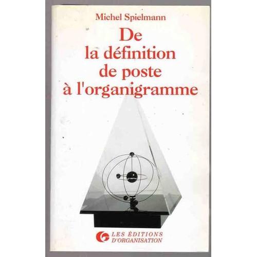 De La Definition De Poste A L Organigramme